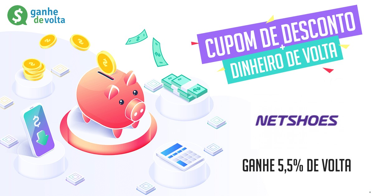 676ffc4ddc024 Netshoes: Ganhe descontos + 3,5% de cashback - Ganhe de Volta